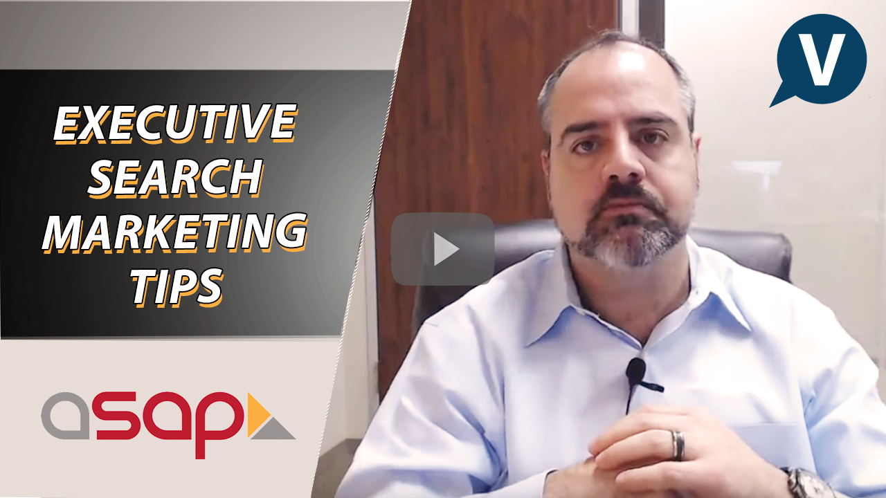 Executive Search Marketing Tips